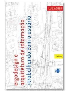 """Capa da 2a. edição do livro """"Ergodesign e Arquitetura de Informação"""""""