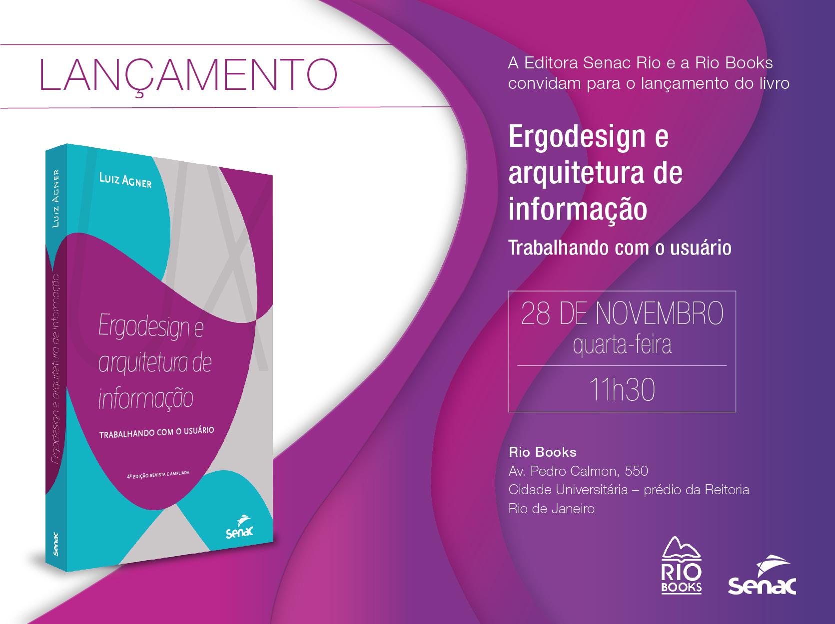 Convite para lançamento do livro Ergodesign e Arquitetura de Informação - Ed. Senac, 2018. Luiz Agner